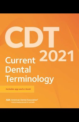 Cdt 2021: Current Dental Terminology