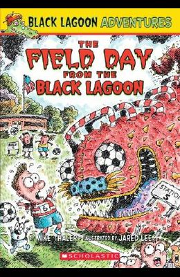 Black Lagoon Adventures #6: The Field Day from the Black Lagoon