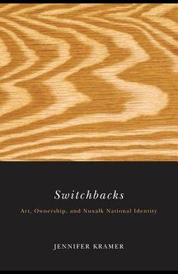 Switchbacks: Art, Ownership, and Nuxalk National Identity