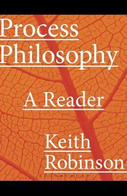 Process Philosophy: A Reader