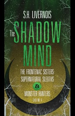 The Shadow Mind: Case No. 4
