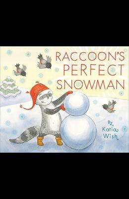 Raccoon's Perfect Snowman