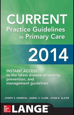 CURRENT Practice Guidelines in Primary Care 2014 (Lange Medical Books)