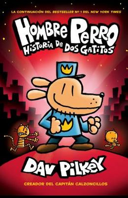 Hombre Perro: Historia de DOS Gatitos (Dog Man: A Tale of Two Kitties), 3