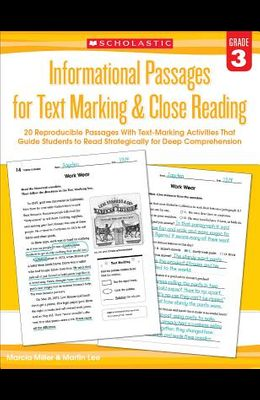 Informational Passages for Text Marking & Close Reading: Grade 3: 20 Reproducible Passages with Text-Marking Activities That Guide Students to Read St