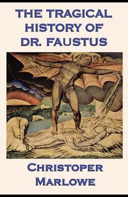 The Tragical History of Dr. Faustus