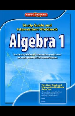 Algebra 1 Study Guide and Intervention Workbook