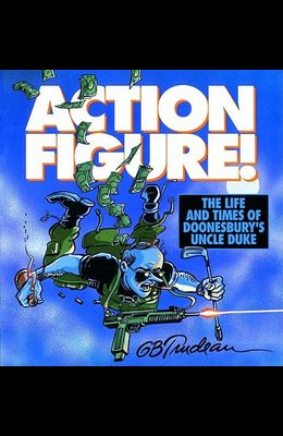 Action Figure!, 9: The Life and Times of Doonesbury's Uncle Duke