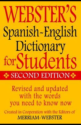 Webster's Spanish-English Dictionary for Students, Second Edition