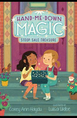Hand-Me-Down Magic: Stoop Sale Treasure