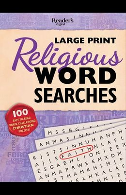 Reader's Digest Large Print Religious Word Search: 100 Easy-To-Read Brain-Challenging Christian Puzzles