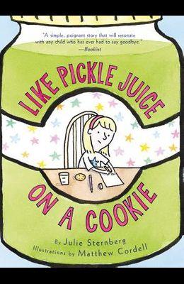 Like Pickle Juice on a Cookie