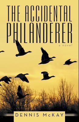 The Accidental Philanderer