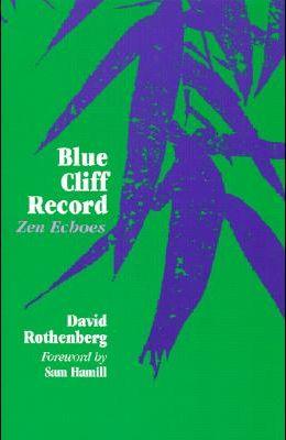 Blue Cliff Record: Zen Echoes