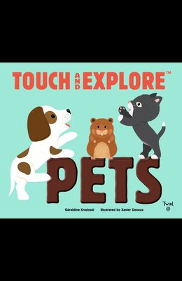 Touch and Explore: Pets