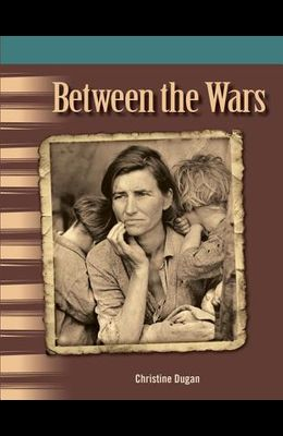 Between the Wars (the 20th Century)