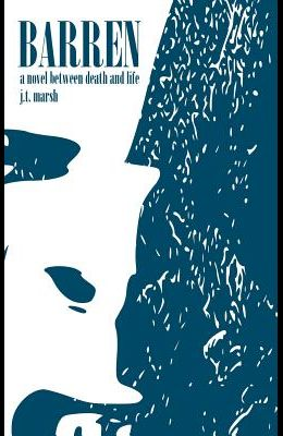 Barren: A Novel Between Death and Life (Hardcover)