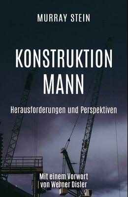 Konstruktion Mann: Herausforderungen und Perspektiven