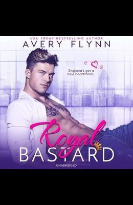 Royal Bastard Lib/E
