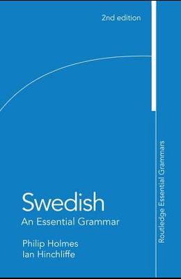 Swedish: An Essential Grammar