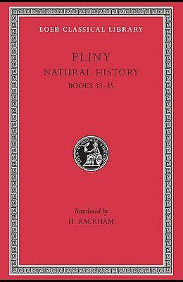 Natural History, Volume IX: Books 33-35
