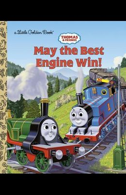 Thomas and Friends: May the Best Engine Win (Thomas & Friends)