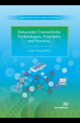 Datacenter Connectivity Technologies: Principles and Practice