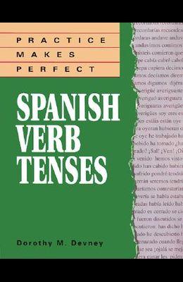 Practice Makes Perfect: Spanish Verb Tenses