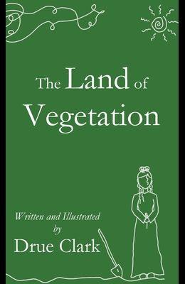 The Land of Vegetation