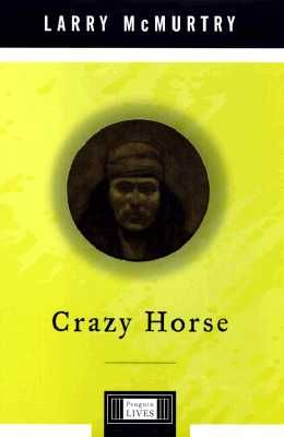 Crazy Horse: A Penguin Lives Biography