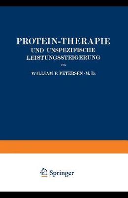 Protein-Therapie Und Unspezifische Leistungssteigerung