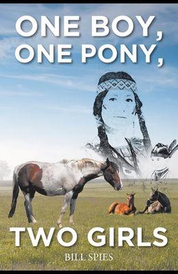 One Boy, One Pony, Two Girls