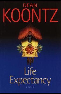 Life Expectancy: A Novel