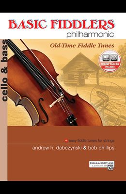 Basic Fiddlers Philharmonic Old-Time Fiddle Tunes: Cello & Bass