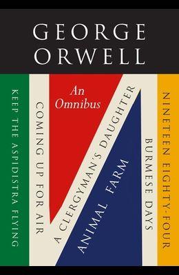 George Orwell: An Omnibus