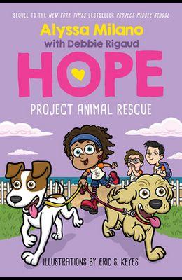 Project Animal Rescue (Alyssa Milano's Hope #2), Volume 2