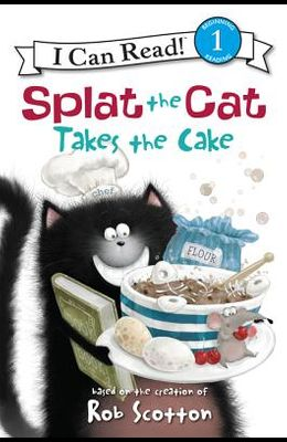 Splat the Cat Takes the Cake