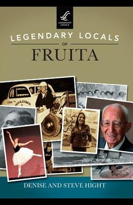 Legendary Locals of Fruita