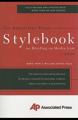 The Associated Press Stylebook: And Briefing on Media Law