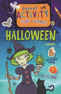 Halloween Pocket Activity Fun and Games: Games, Puzzles, Fold-Out Scenes, Patterned Paper, Stickers!