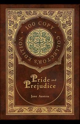 Pride & Prejudice (100 Copy Collector's Edition)