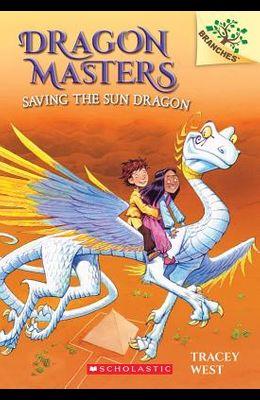 Saving the Sun Dragon: A Branches Book (Dragon Masters #2), 2