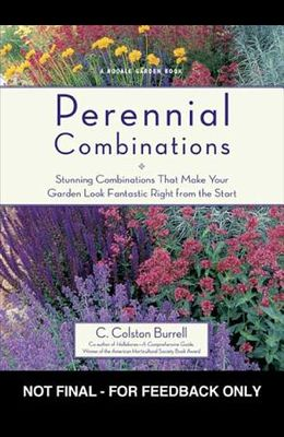 Perennial Combinations: Stunning Combinations That Make Your Garden Look Fantastic Right from the Start