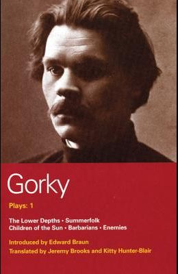 Gorky: Five Plays