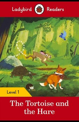 The Tortoise and the Hare - Ladybird Readers Level 1