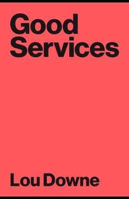 Good Services: How to Design Services That Work
