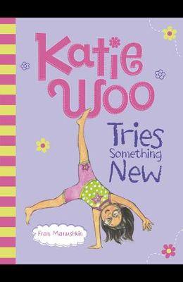 Katie Woo Tries Something New