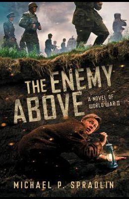 The Enemy Above: A Novel of World War II