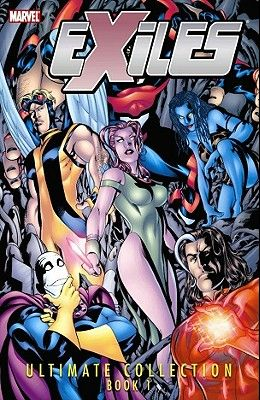 Exiles Ultimate Collection - Book 1 (Graphic Novel Pb)