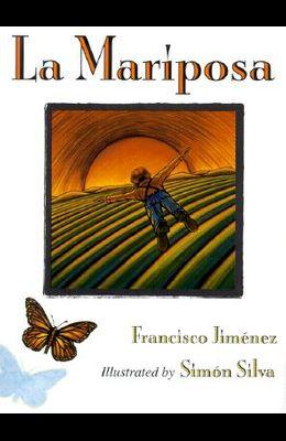 La Mariposa = The Butterfly